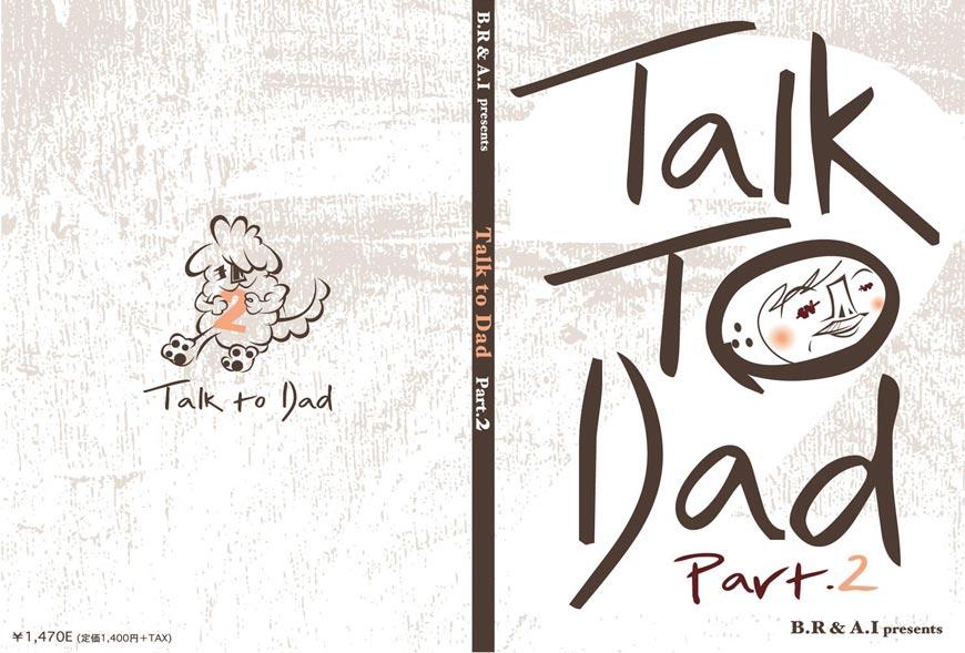 「Talk to Dad part2」 ブックカバー